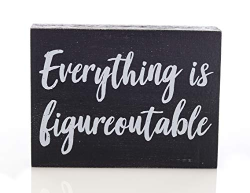 Black Decor Home Office Desk Everything Is Figureoutable Sign Inspirational Farmhouse 0 0