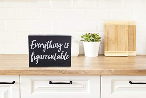 Black Decor Home Office Desk Everything Is Figureoutable Sign Inspirational Farmhouse 0 2