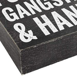 Drink Coffee Put On Some Gangster Rap And Handle It Office Decor 6X8 Funny Kitchen Wood Box Plaque Home Desk Decoration Or Coffee Bar Sign 0 0